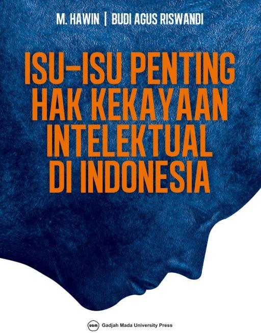 Isu-Isu Penting Hak Kekayaan Intelektual di…