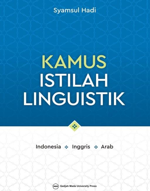 Kamus Istilah Linguistik: Indonesia Inggris Arab