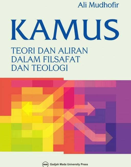 Kamus Teori dan Aliran dalam Filsafat dan Teologi
