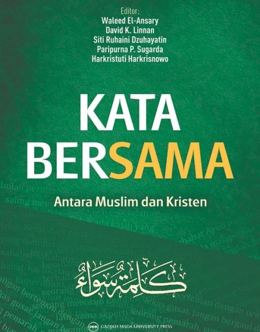 Kata Bersama: Antara Muslim dan Kristen
