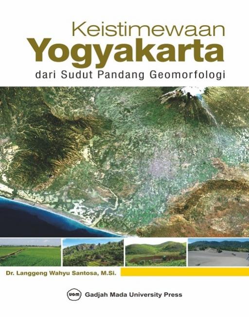 Keistimewaan Yogyakarta dari Sudut Pandang Geomorfologi