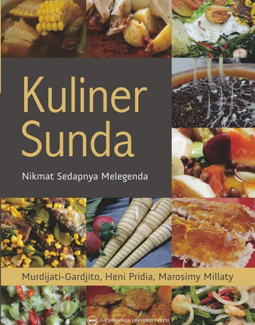 Kuliner Sunda Nikmat Sedap Melegenda