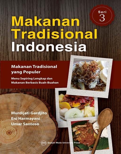 Makanan Tradisional Indonesia Seri 3: Makanan…