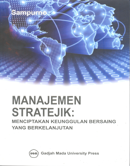 Manajemen Stratejik: Menciptakan Keunggulan Bersaing Yang…