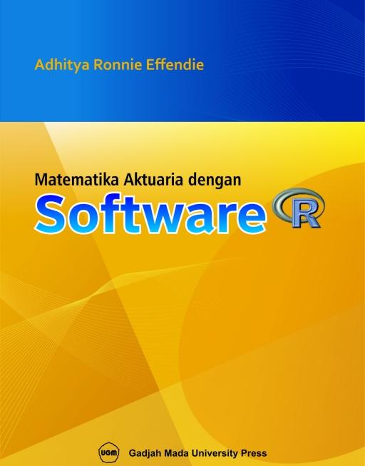 Matematika Aktuaria dengan Menggunakan Software R