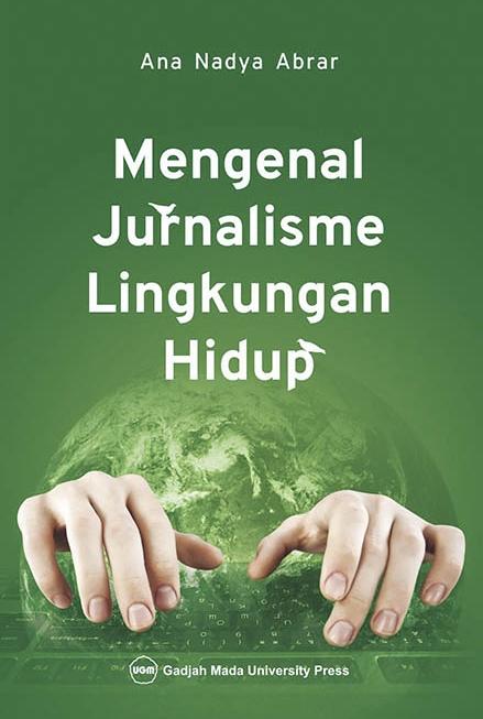 Mengenal Jurnalisme Lingkungan Hidup