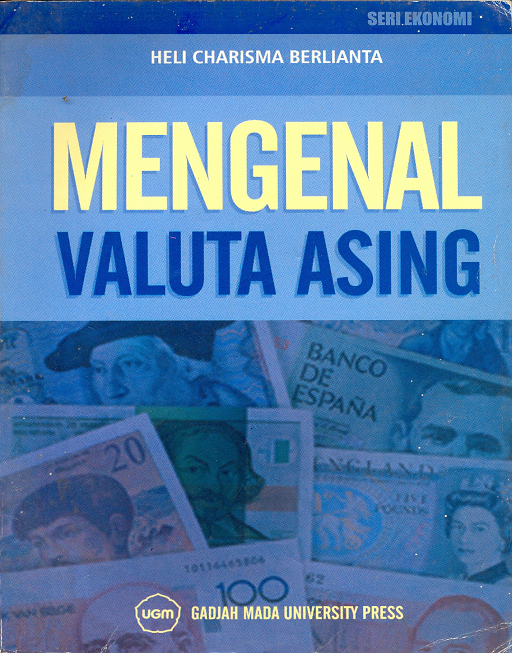 Mengenal Valuta Asing