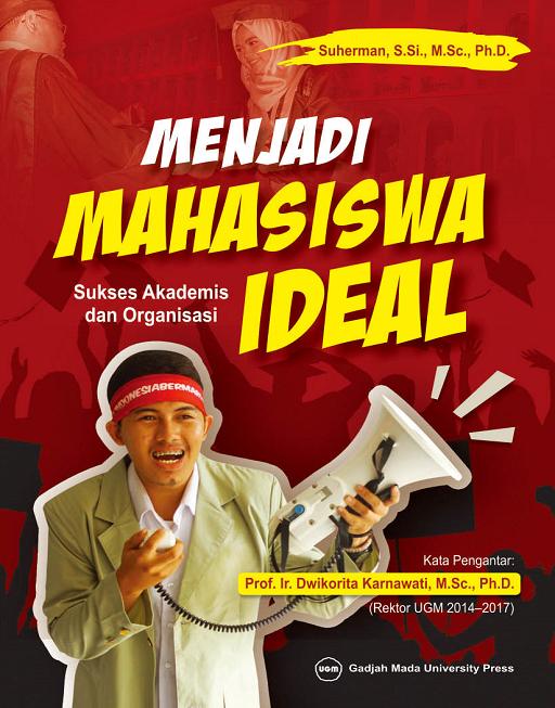 Menjadi Mahasiswa Ideal: Sukses Akademis dan…