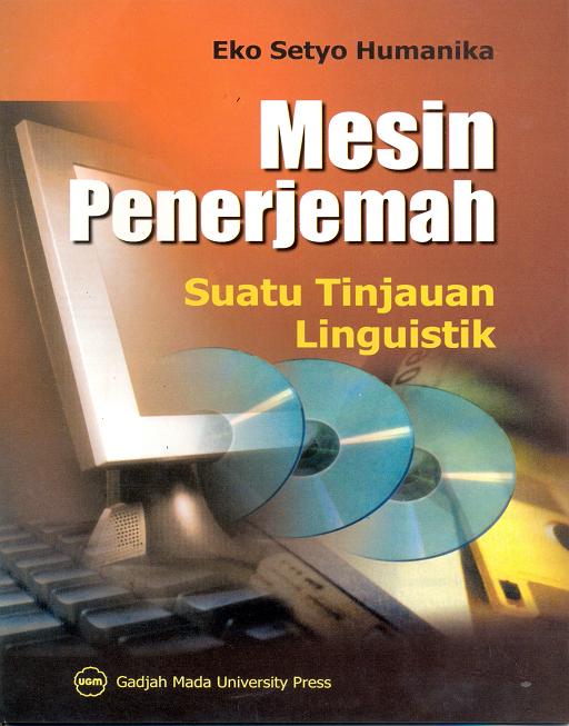 Mesin Penerjemah: Suatu Tinjauan Linguistik