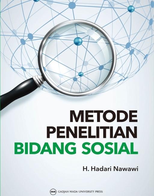 Metode Penelitian Bidang Sosial