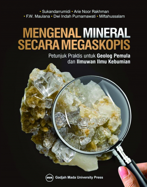 Mengenal Mineral Secara Megaskopis: Petunjuk Praktis…