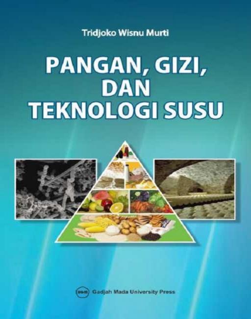 Pangan Gizi dan Teknologi Susu