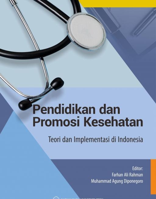 Pendidikan dan Promosi Kesehatan: Teori dan Implementasi di Indonesia