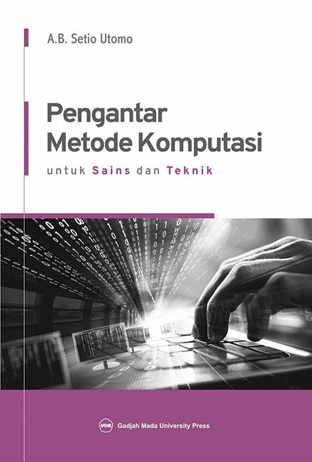 Pengantar Metode Komputasi: Untuk Sains dan Teknik