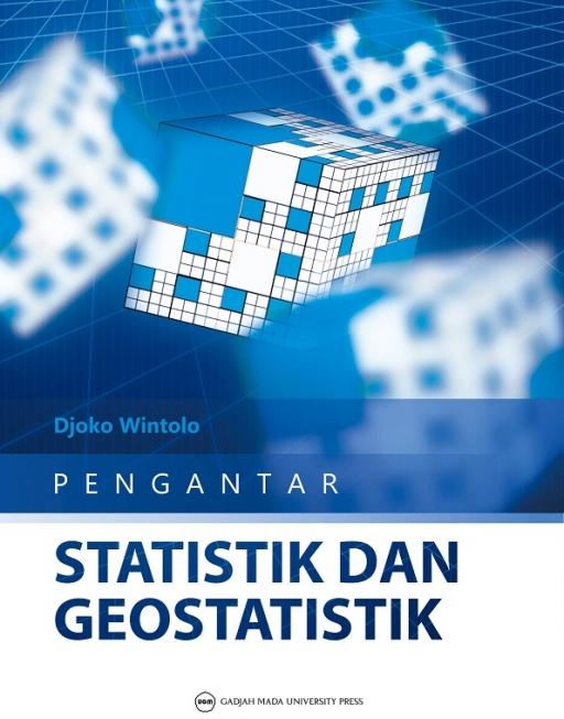 Pengantar Statistik dan Geostatistik