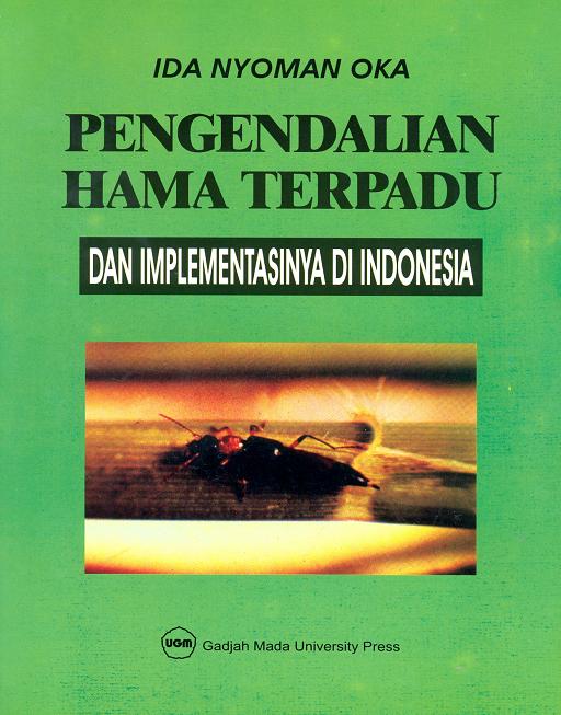 Pengendalian Hama Terpadu & Implementasinya di Indonesia