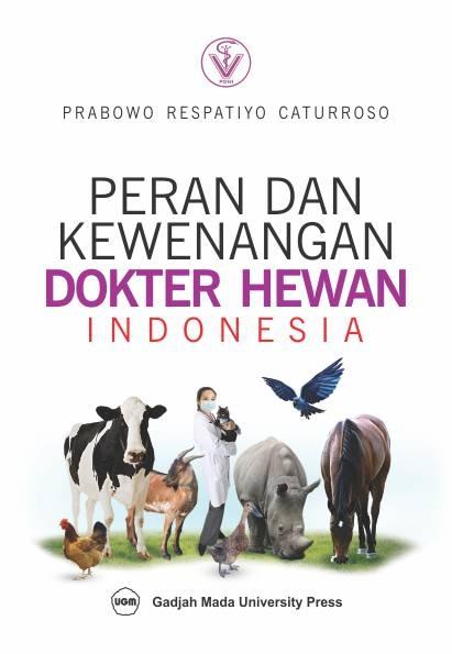 Peran dan Kewenangan Dokter Hewan Indonesia