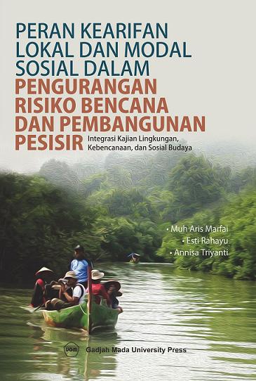 Peran Kearifan Lokal dan Modal Sosial Dalam Pengurangan Risiko Bencana dan Pembangunan Pesisir