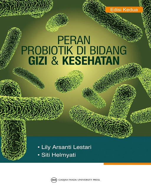 Peran Probiotik di Bidang Gizi dan…