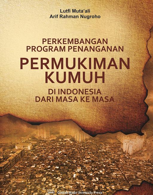 Permukiman Kumuh di Indonesia dari Masa…