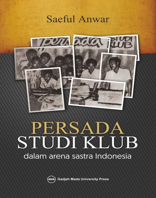 Persada Studi Klub Dalam Arena Sastra…