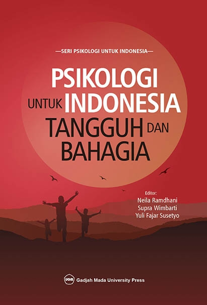 Psikologi Untuk Indonesia Tangguh dan Bahagia