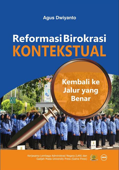 Reformasi Birokrasi Kontekstual