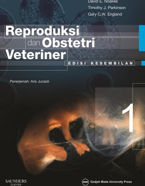 Reproduksi dan Obstetri Veteriner (Edisi Kesembilan) Jilid 1