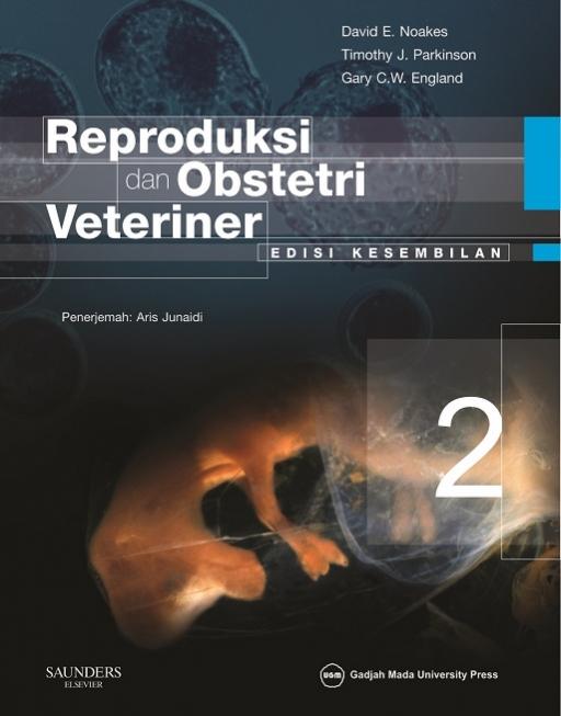 Reproduksi dan Obstetri Veteriner (Edisi Kesembilan) Jilid 2