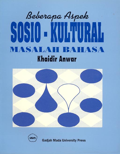 Beberapa Aspek Sosio-Kultural Masalah Bahasa