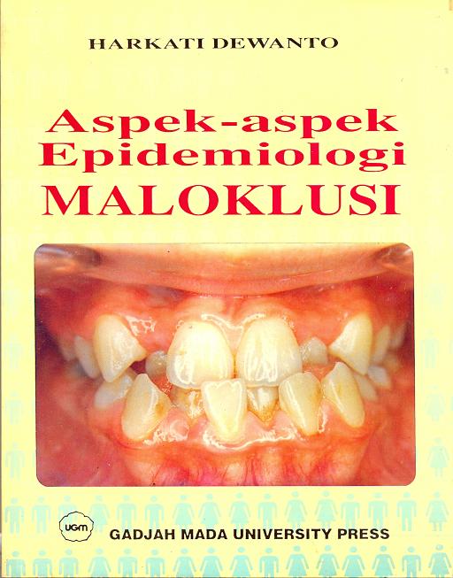 Aspek-Aspek Epidemiologi Maloklusi