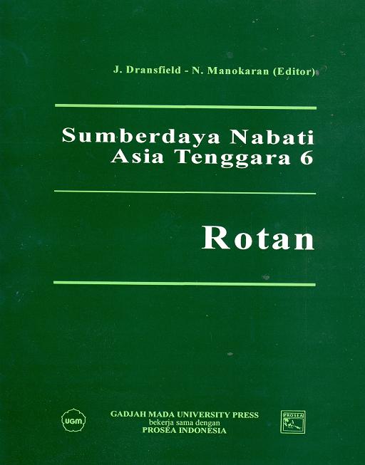 Sumberdaya Nabati Asia Tenggara 6 : Rotan