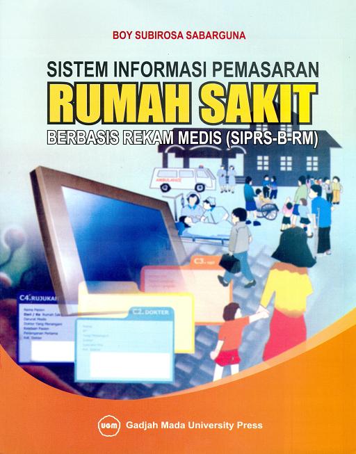 Sistem Informasi Pemasaran Rumah Sakit Berbasis…