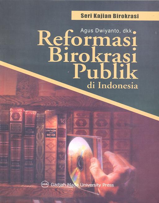 Reformasi Birokrasi Publik di Indonesia
