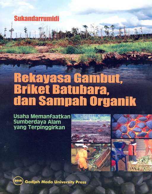 Rekayasa Gambut Briket Batubara  dan Sampah Organik