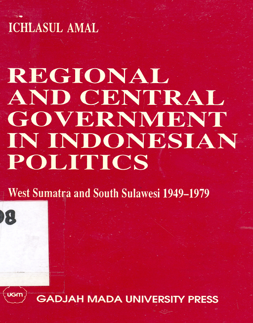 Regional and Central Government in Indonesia Politics