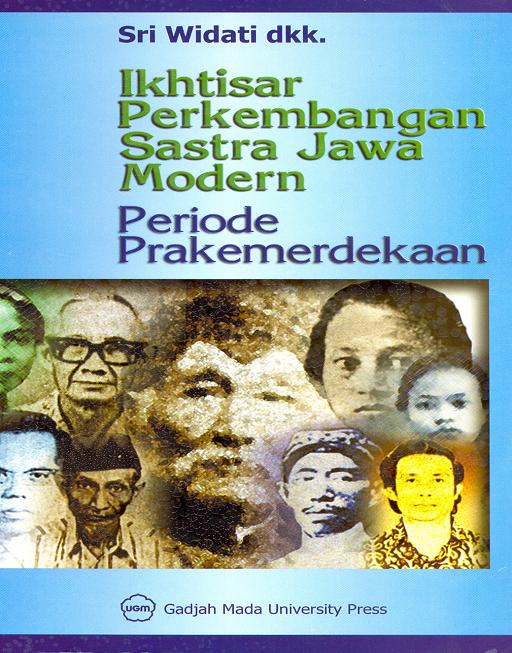 Ikhtisar Perkembangan Sastra Jawa Modern Periode Prakemerdekaan