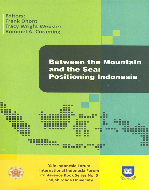 Between The Mountain and The Sea: Positioning Indonesia