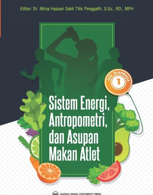 Gizi Olahraga I: Sistem Energi Antropometri…