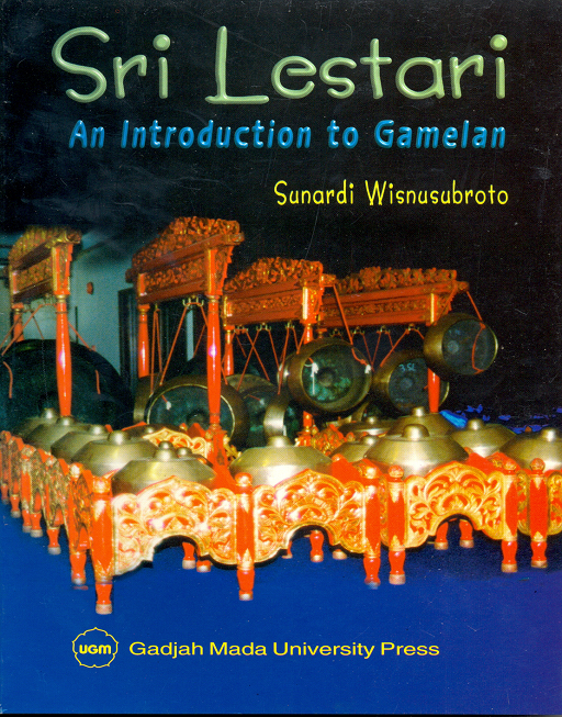 Sri lestari an introduction to gamelan