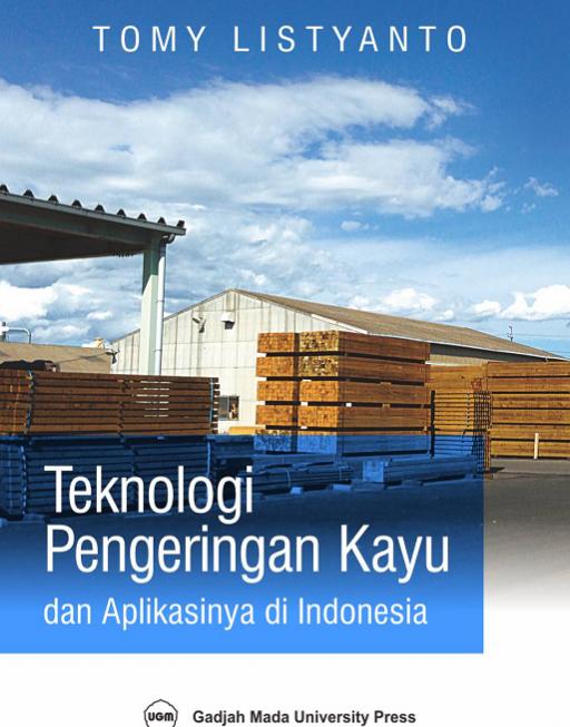 Teknologi Pengeringan kayu dan Aplikasinya di…