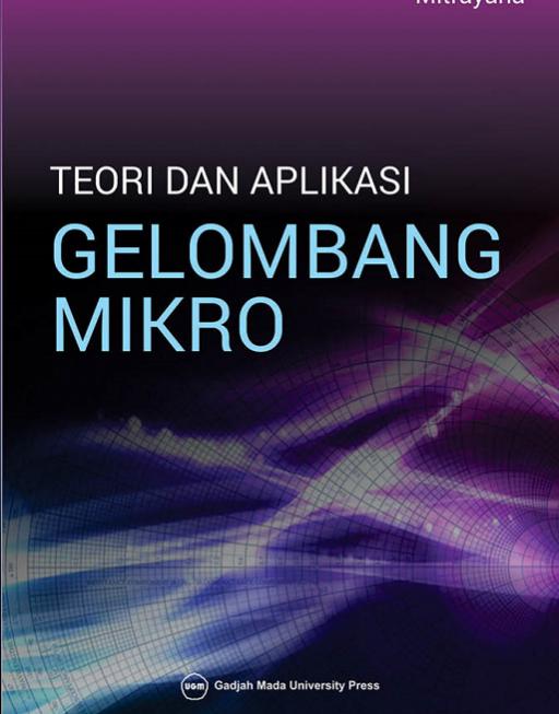 Teori dan Aplikasi Gelombang Mikro
